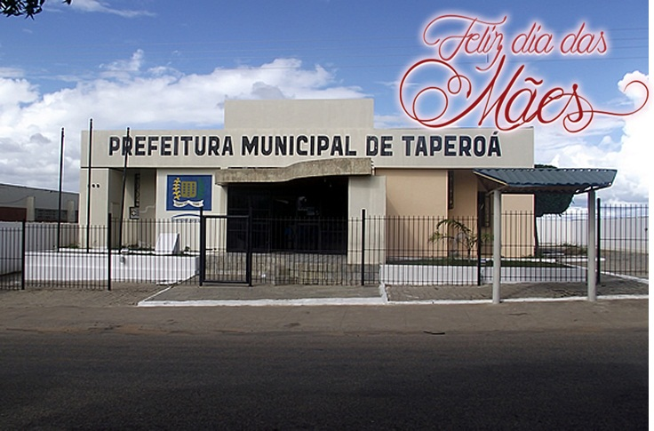 Dia das Mães: Prefeitura de Taperoá, realiza programação especial