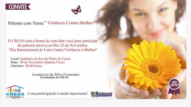 """CREAS realizará palestra com o tema """"Violência contra mulher"""" em Taperoá"""