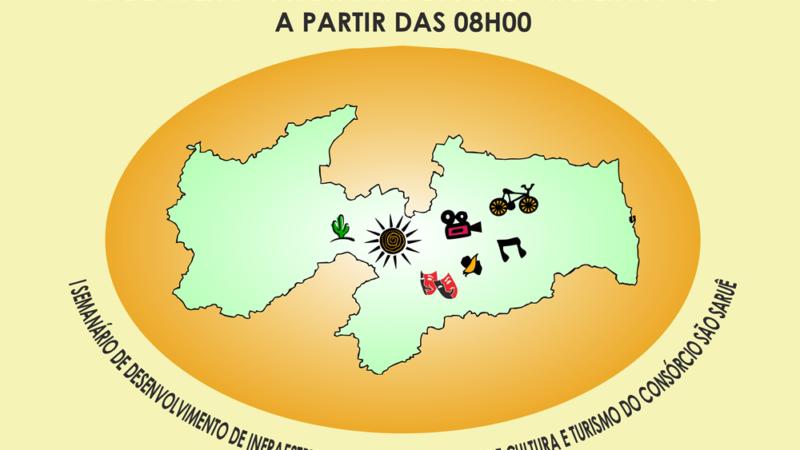 Taperoá sediará o I Seminário de Desenvolvimento de Infraestrutura e Políticas Públicas de Cultura e Turismo do Consórcio São Saruê